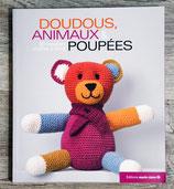 NEUF - Livre Doudous, animaux & poupées - 60 modèles