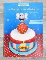 Livre Mes gâteaux décorés (pâte à sucre)