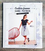 NEUF - Livre Couture femme sans patron - 17 modèles