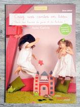 Livre Créez vos contes en tissu (Couture)