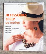 NEUF - Livre Accessoires girly au crochet