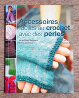 NEUF / Livre Accessoires faciles au crochet avec des perles