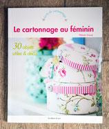 NEUF - Livre Le cartonnage au féminin