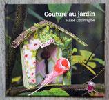 NEUF - Livre Couture au jardin