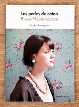 NEUF - Livre Les perles de coton - Bijoux Haute couture