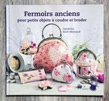 NEUF - Livre Fermoirs anciens pour petits objets à coudre et broder