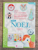 NEUF - Livre Jeux et accessoires en couture pour enfants pour Noël