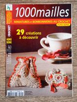 Magazine 1000 Mailles HS - Miniatures et bonbonnières au crochet