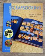 NEUF - Livre Scrapbooking , mettez en scène vos photos