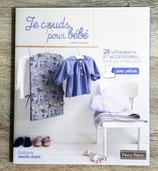 Livre Je couds pour bébé - 28 vêtements et accessoires
