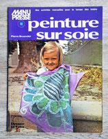 Livre Peinture sur soie - Coll. Manu Presse