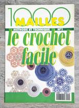 Magazine 1000 mailles - Le crochet facile 1