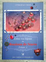 Livre Créez vos bijoux en boutons de Nacre - Volume 1