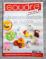 Magazine Coudre c'est facile n°14 - Un monde féerique en feutrine