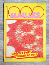 Magazine 1000 mailles - Crochet d'art, Centres de table