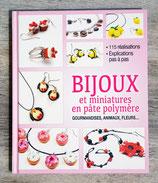 NEUF - Livre Bijoux et miniatures en pâte polymère
