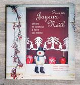 Livre Pour un joyeux Noël, décors et cadeaux à faire soi-même