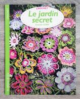 NEUF - Livre Le jardin secret, crochet