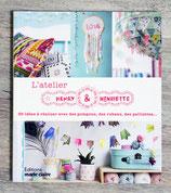 NEUF - Livre L'atelier d'Henry & Henriette - 30 réalisations