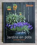 NEUF - Livre jardins en pots au fil des saisons