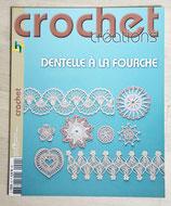 Magazine Crochet créations 90 - Dentelle à la fourche