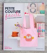 NEUF - Livre Petite couture facile - 30 objets du quotidien