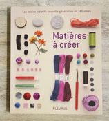 Livre Matières à créer - 140 idées de créations
