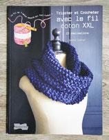 Livre Tricoter et crocheter avec le fil coton XXL