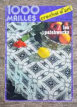 Magazine 1000 Mailles Crochet d'art 7 - les patchworks