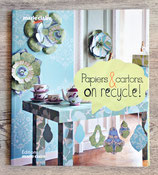 NEUF - Livre Papiers & Cartons, on recycle !