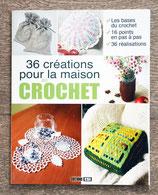NEUF - Livre 36 créations pour la maison au crochet