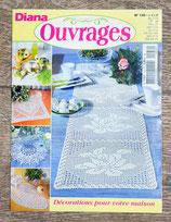 Magazine Diana ouvrages 146 - Décoration pour votre maison