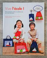 NEUF - Livre Vive l'école (Couture)