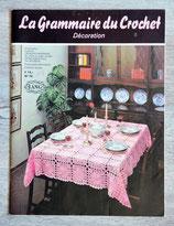 Livre La Grammaire du crochet - Décoration n°70 (Vintage)