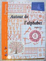 NEUF - Livre Autour de l'alphabet