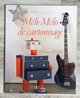 NEUF - Livre Méli-Mélo de cartonnage