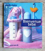 NEUF - Livre Bienvenue bébé - 30 cadeaux à coudre
