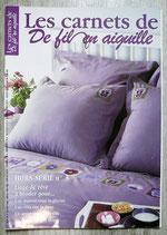 Magazine Les carnet De fil en aiguille n°3 - Linge de rêve
