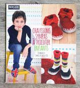 NEUF - Livre Chaussons sympas à tricoter pour enfants