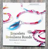 Livre Bracelets brésiliens ronds - Techniques