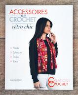 NEUF - Livre Accessoires au crochet rétro chic