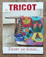 Livre Le tricot c'est tendance ... Tricoter son histoire