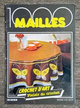 Magazine 1000 Mailles 42 - Crochet d'art