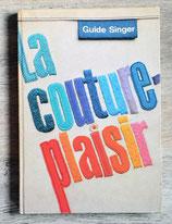Livre le couture plaisir - Guide singer 1