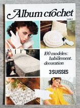 Album crochet 3 Suisses - 100 modèles habillement et déco
