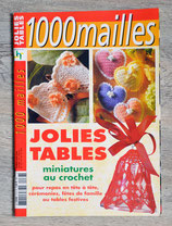 Magazine 1000 mailles - Jolies tables / Miniatures crochet