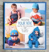 NEUF - Livre Tricoter pour bébé au fil des saisons