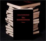 Anno Goldschmid: »Die Schattenstimme«
