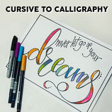 Cursive to Calligraphy Part 2