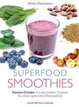 Superfood-Smoothies / M. Hartmann